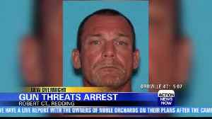 Police arrest Redding man for threatening people with a gun Tuesday [Video]