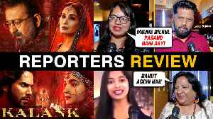 Kalank Movie REPORTER'S REVIEW | Alia, Varun, Sanjay, Madhuri, Sonakshi, Aditya [Video]