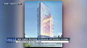 32-story affordable housing high rise proposed for Milwaukee's downtown [Video]