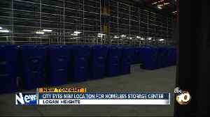 City eyes new homeless storage location in City Heights [Video]