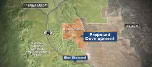 Clark County Commission's decision delays Red Rock Canyon development [Video]