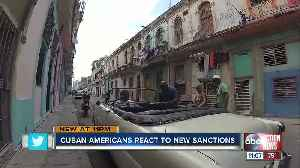 Cuban Americans react to new sanctions [Video]