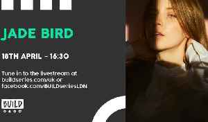 Live From London - Jade Bird [Video]