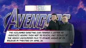 Russo brothers ask for fans not to spoil Avengers: Infinity War [Video]