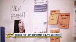 Finding the right babysitter: What to look for [Video]