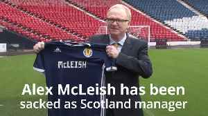 News video: Alex McLeish sacked as Scotland manager