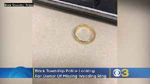 Brick Township Police Looking For Owner Of Missing Wedding Ring [Video]