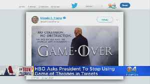 HBO Asks Trump To Stop Using GOT In Tweets [Video]