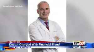 Doctor charged with financial fraud