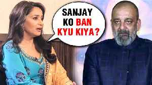 Madhuri Dixit UPSET With Sanjay Dutt BANNED From Kalank Promotions [Video]