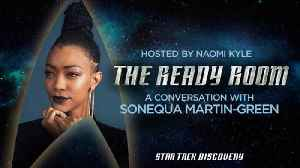 The Ready Room: Episode 13 - Sonequa Martin-Green [Video]