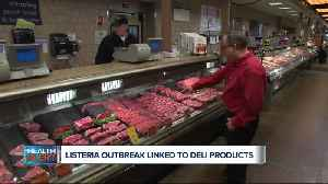 Ask Dr. Nandi: Listeria outbreak linked to deli products [Video]