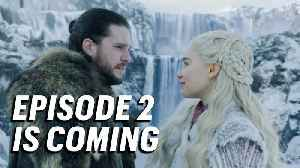 Game of Thrones  Season 8, Episode 2 Primer [Video]