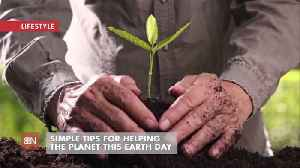 Earth Day Tips That Help Our Planet [Video]
