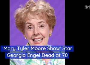 MTM Star Georgia Engel Has Passed Away [Video]