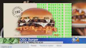 Carl's Jr. CBD Burger Only Available On 4/20 [Video]