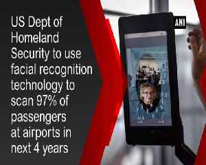 US airports to use facial recognition to scan 97cent passengers in next four years [Video]