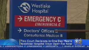 Another Reprieve For Westlake Hospital [Video]