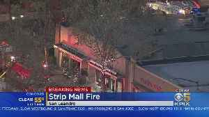 Fire Breaks Out At San Leandro Strip Mall [Video]