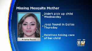 Mesquite Police Searching For Missing Mother [Video]