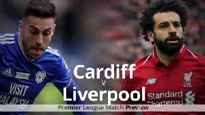 Premier League match preview: Cardiff v Liverpool [Video]