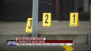 Man killed in shooting outside shoe store on Detroit's east side [Video]