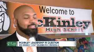 McKinley HS ordered to pay 3 principals for same school years after arbitration [Video]