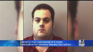 Beverly Man Receives Probation For Sending Threatening Letters [Video]