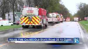 Old state road 25 closes due to a house fire [Video]