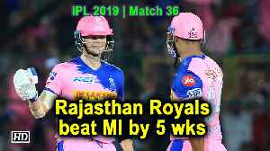 IPL 2019 | Match 36 | Rajasthan Royals beat MI by 5 wks [Video]