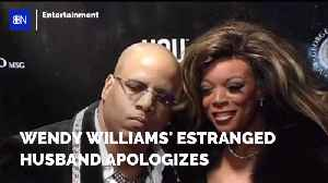 News video: Wendy Williams' Husband Has Regrets After She Filed For Divorce