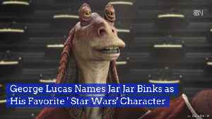 George Lucas Loves Jar Jar [Video]