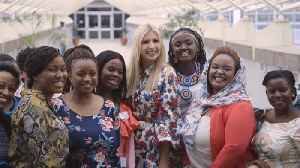 Ivanka Trump Makes A Splash In Ethiopia [Video]