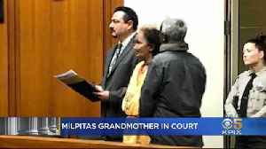 Milpitas Grandmother Accused Of Killing 3-Year-Old Grandson Appears In Court [Video]
