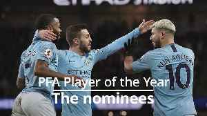 News video: Who will win PFA player of the year?