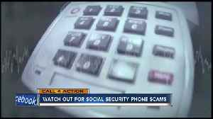 Call 4 Action: Watch out for social security phone scams [Video]