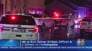 Hit-And-Run Driver Strikes Officer, 2 Others In Farmingdale [Video]