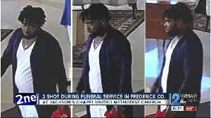 2 shot during funeral service in Frederick Co. [Video]