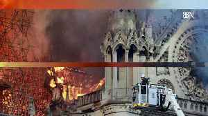 Part Of Notre Dame Has Been Saved Thanks To Firefighters [Video]