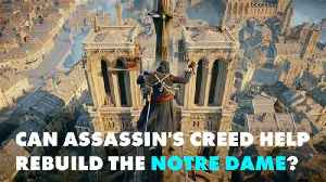 Architects may look to a video game to rebuild Notre Dame [Video]