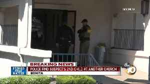 SDPD find church suspect's child at a Bonita Church [Video]