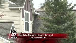 Man seen exposing himself arrested in Delta Township [Video]
