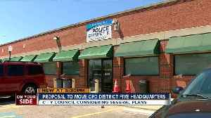 Proposal to move CPD District 5 HQ [Video]