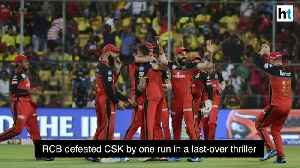 IPL 2019 RCB defeated CSK by one run in a last over thriller [Video]
