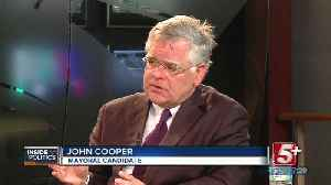 Inside Politics: John Cooper, Nashville Mayoral Candidate P.3 [Video]