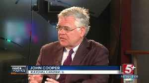 Inside Politics: John Cooper, Nashville Mayoral Candidate P.1 [Video]
