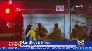 Man Shot Dead In Downtown LA Robbery [Video]