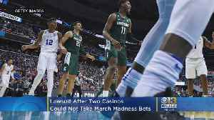 Lawsuit After 2 Casinos Couldn't Take March Madness Bets [Video]