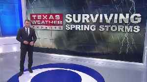 Part I: Surviving Spring Storms In North Texas [Video]