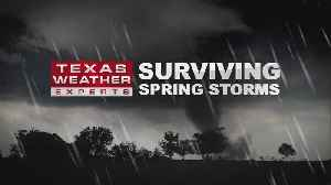 Part II: Surviving Spring Storms In North Texas [Video]